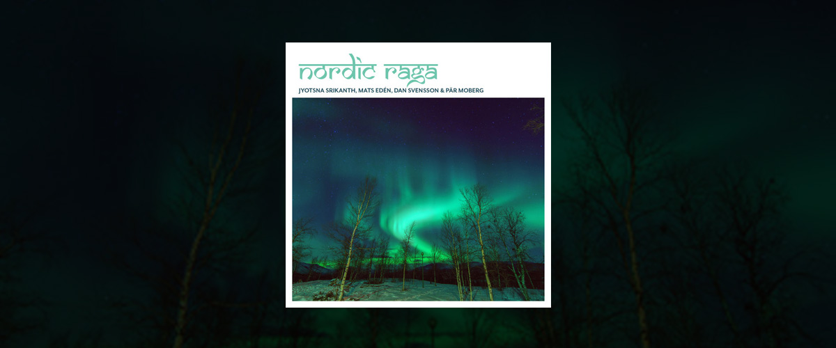 Nordic Raga - The New Album